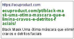 https://ecuproduct.com/pt/black-mask-uma-otima-mascara-que-elimina-cravos-e-detritos-faciais/